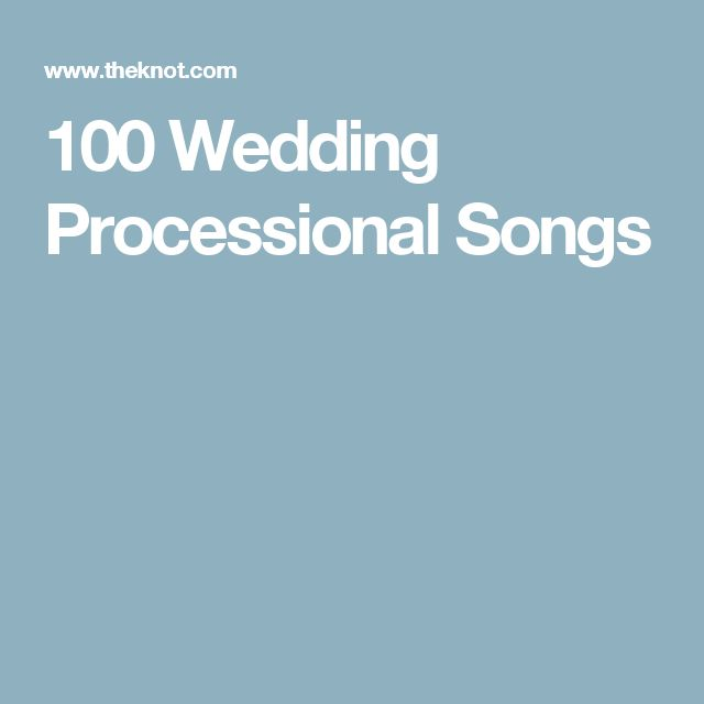 Best 25+ Wedding Processional Songs Ideas On Pinterest