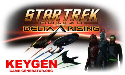 Star Trek Online Delta Rising KEYGEN  Using this KEYGEN you can play Star Trek Online Delta Rising Online free.