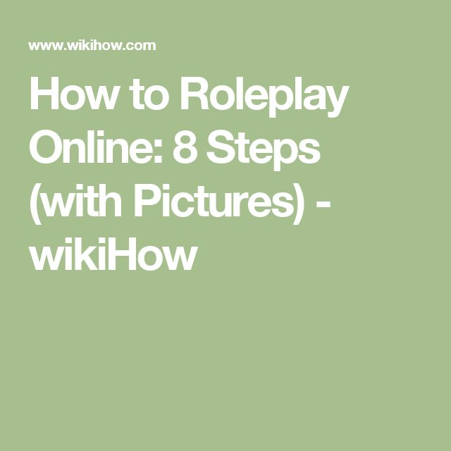 How to Roleplay Online: 8 Steps (with Pictures) - wikiHow