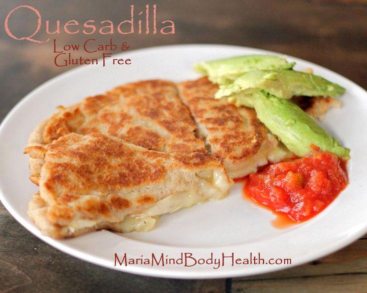 low carb quesadilla, gluten free quesadilla, low carb tortilla, paleo tortilla, low carb chip, healthy quesadilla, Wheat Belly tortilla, Weight Watcher chip