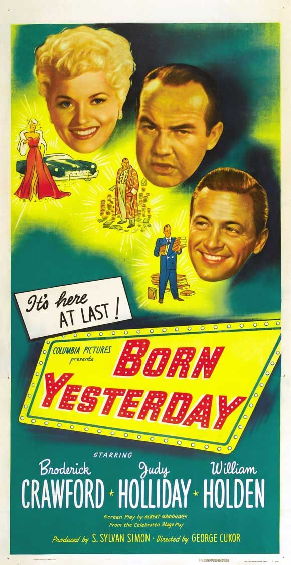 BORN YESTERDAY (1951) ~ Broderick Crawford, Judy Holliday, and William Holden