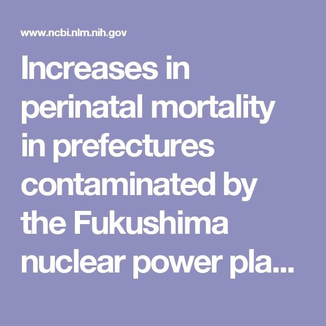 Increases in perinatal mortality in prefectures contaminated by the Fukushima nuclear power plant accident in Japan A spatially stratified longitudinal study