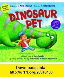 Dinosaur Pet (9781936140367) Neil Sedaka, Marc Sedaka , ISBN-10: 1936140365  , ISBN-13: 978-1936140367 ,  , tutorials , pdf , ebook , torrent , downloads , rapidshare , filesonic , hotfile , megaupload , fileserve