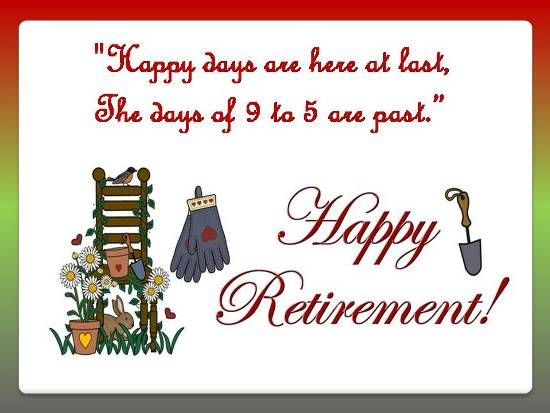 19 best Retirement: Wishes, Messages, Quotes and Poems ...