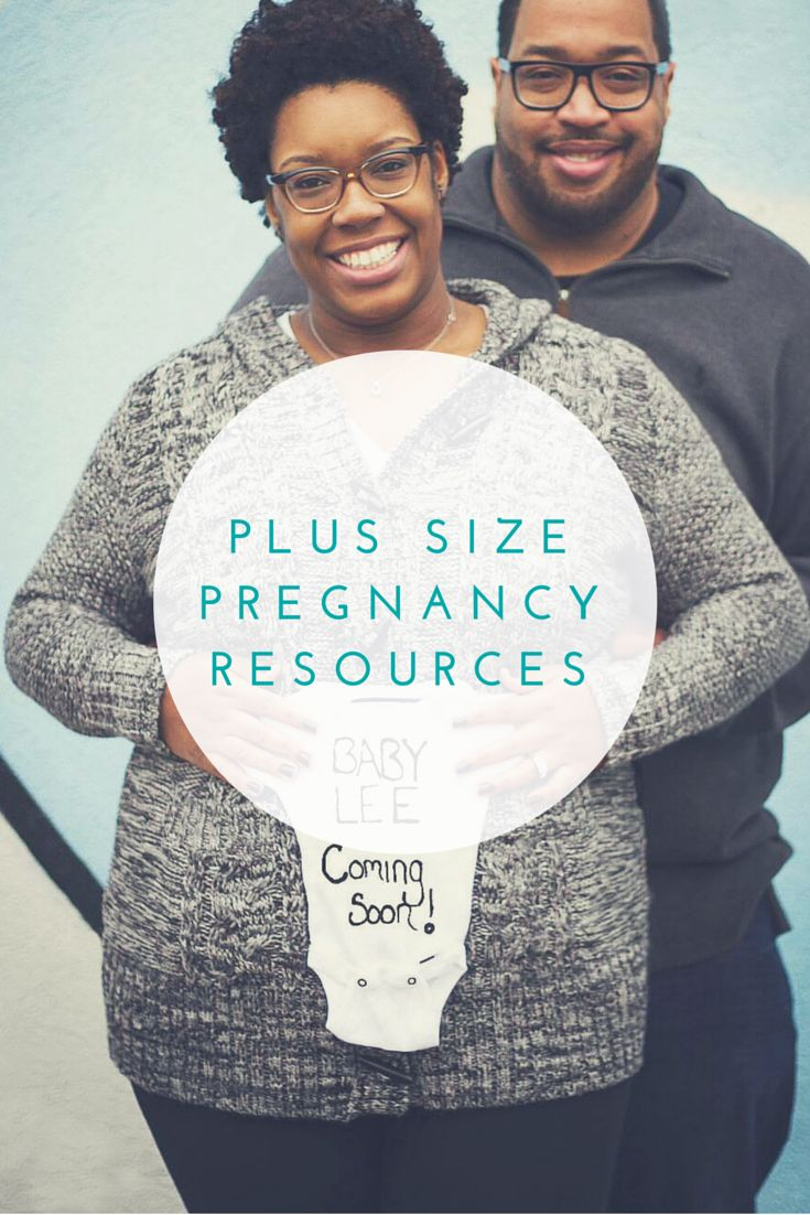 Pregnancy & Birth Plus Size Pregnancy Resources | It's time we start empowering rather than shaming plus size pregnant women! Here are helpful plus size pregnancy & birth resources. #plussizepregnancy