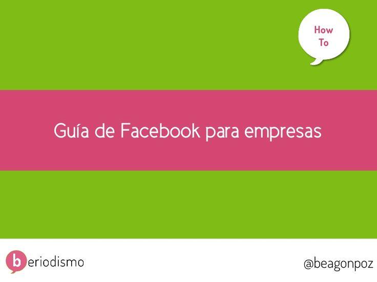 Para descargar: http://beriodismo.net/preview/facebook-para-empresas/ Este manual tiene como objetivo que aprendas a crear y gestionar una página de empresa de…