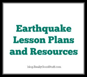 Earthquake Lesson Plans and Resources