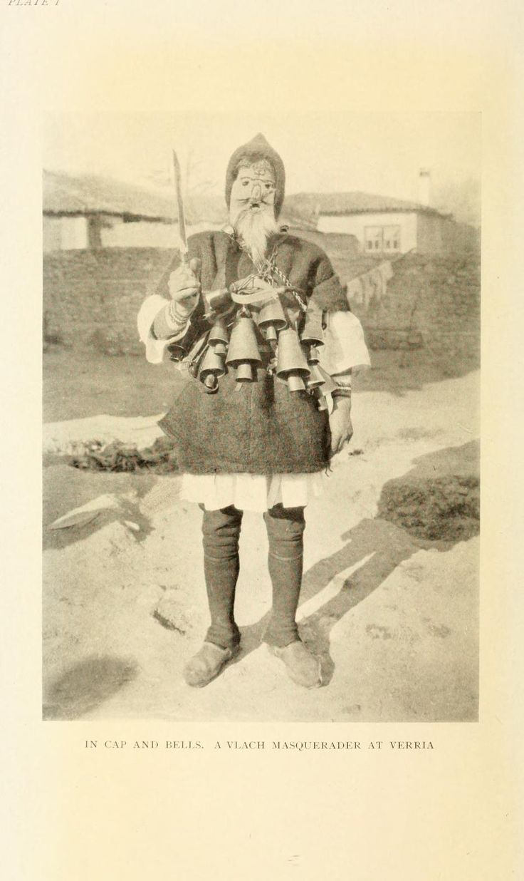 the-two-germanys:  In cap and bells. A Vlach masquerader at Verria.The Nomads of the BalkansAlan John Bayard Wace & M.S. ThompsonLondon: Methuen & Co., Ltd., 1914.