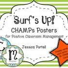 Surf's Up! CHAMPs Posters for Positive Classroom Management will help students complete tasks successfully, while they efficiently monitor what is ...