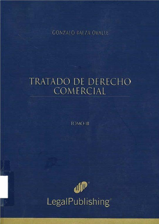 Tratado de derecho comercial. Proyecto de biblioteca UST. Adquisición de bibliografía básica. Derecho. Cod. Asig. DER-093-098 Solicitar por: 346.8307 B142t Tomo III.