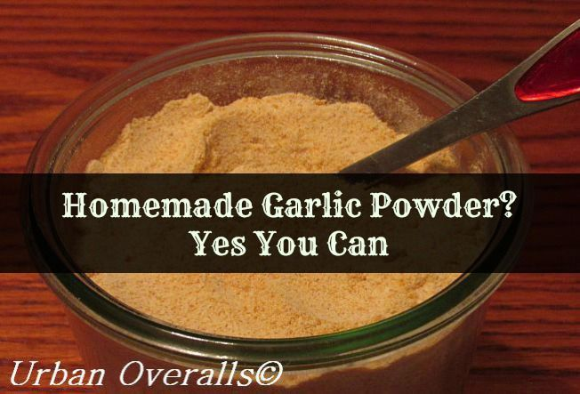 garlic powder at home. The flavor is superior to store-bought powder ...
