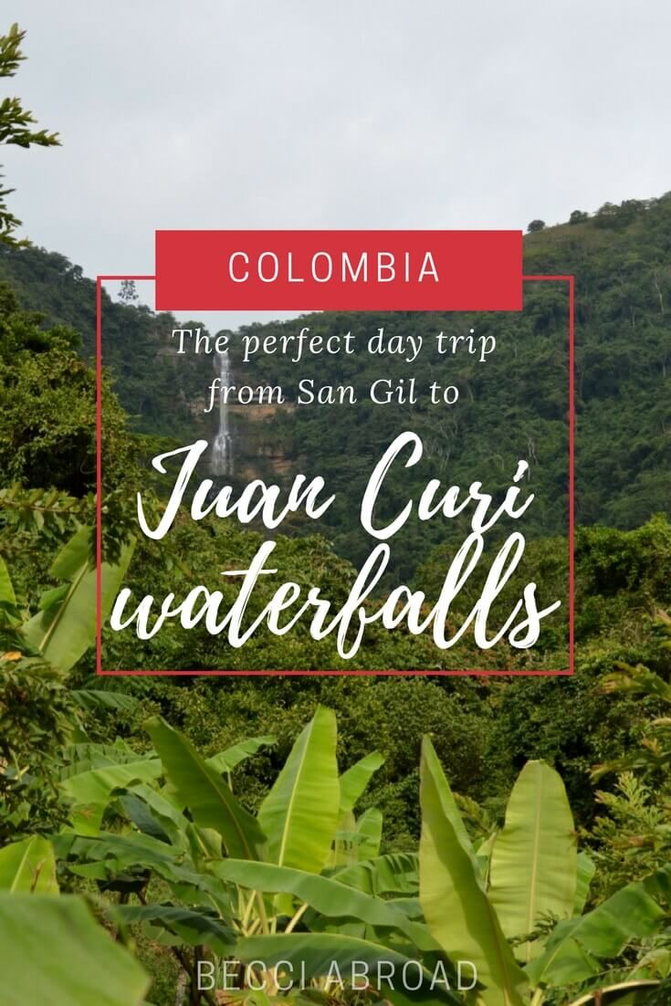 Juan Curi waterfalls: The perfect day trip from San Gil, Colombia  #Colombia #SanGil #SouthAmerica #LatinAmerica #waterfall #waterfalls #JuanCuri #JuanCuriwaterfalls #CascadasdeJuan Curi #daytrip #travel #traveltips #travelblog #travelblogging #travelblogger
