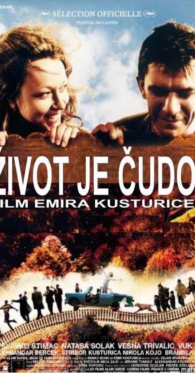 Life is a Miracle. Directed by Emir Kusturica.