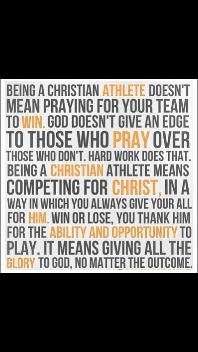 Christian athletes. Everyone needs to know that, the Christian athlete and the spectators.