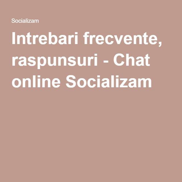 Intrebari frecvente, raspunsuri - Chat online Socializam
