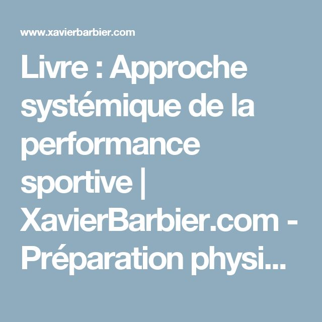Livre : Approche systémique de la performance sportive | XavierBarbier.com - Préparation physique et réathlétisation