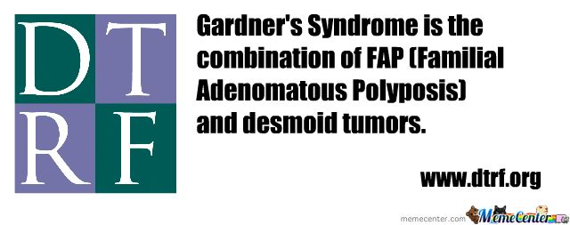 What is Gardner's Syndrome