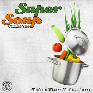 VARIOUS ARTISTS   Super Soup Volume One