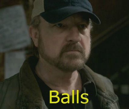A wise man once said... BALLS
