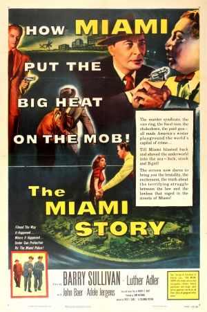 The Miami Story B Movie, 1954 - Original vintage movie poster for an American crime film The Miami Story directed by Fred F. Sears and starring Barry Sullivan, Luther Adler, John Baer and Adele Jergens listed on AntikBar.co.uk