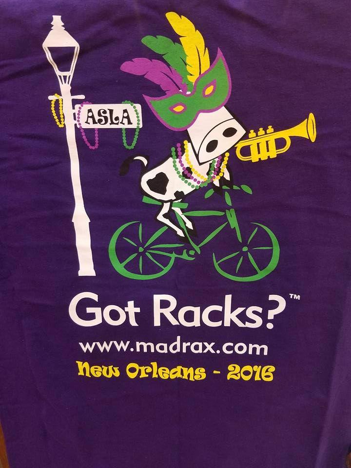 "Madrax Bike Racks ""Got Racks"" t-shirt ASLA 2016"