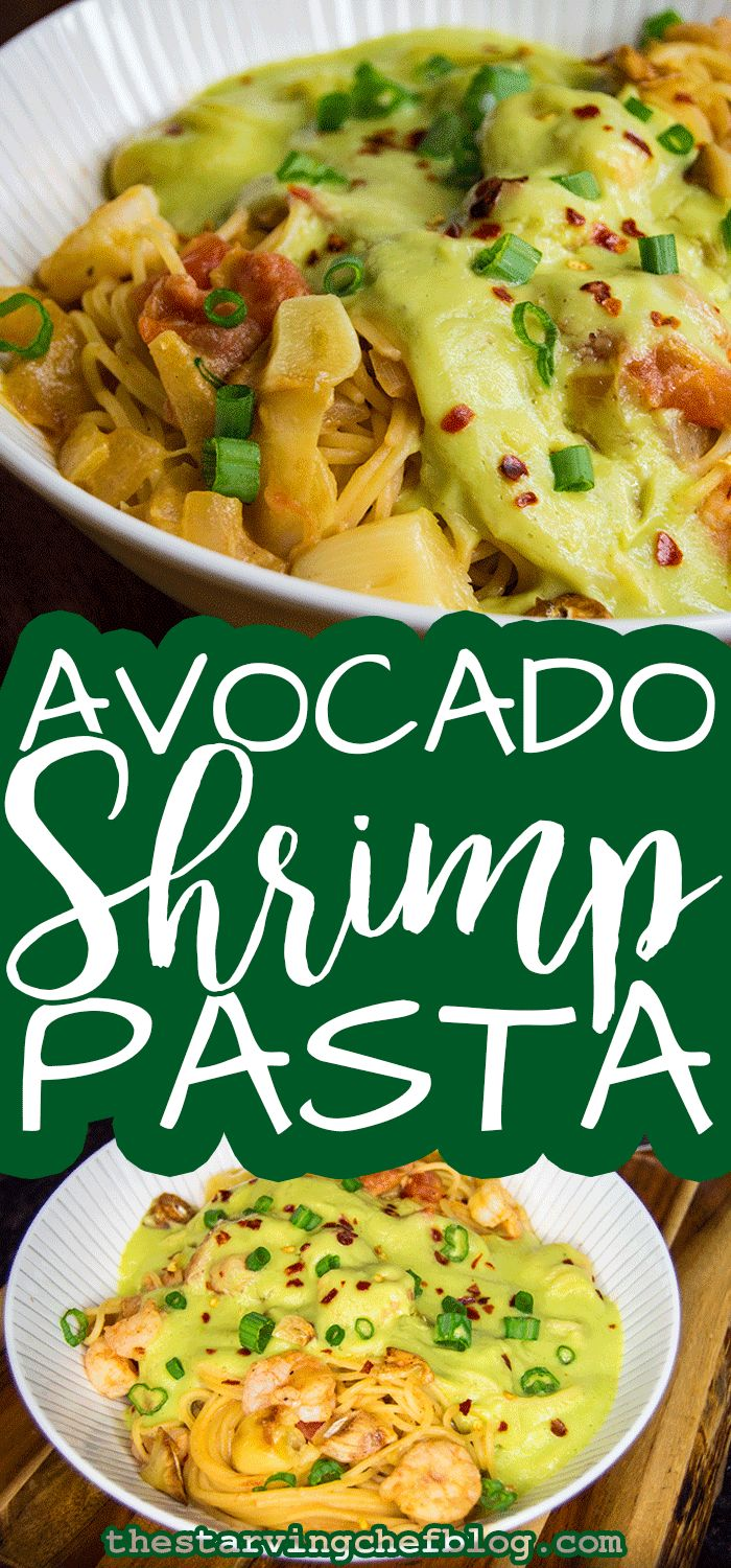 The Starving Chef | Dirt cheap and delicious avocado shrimp pasta!