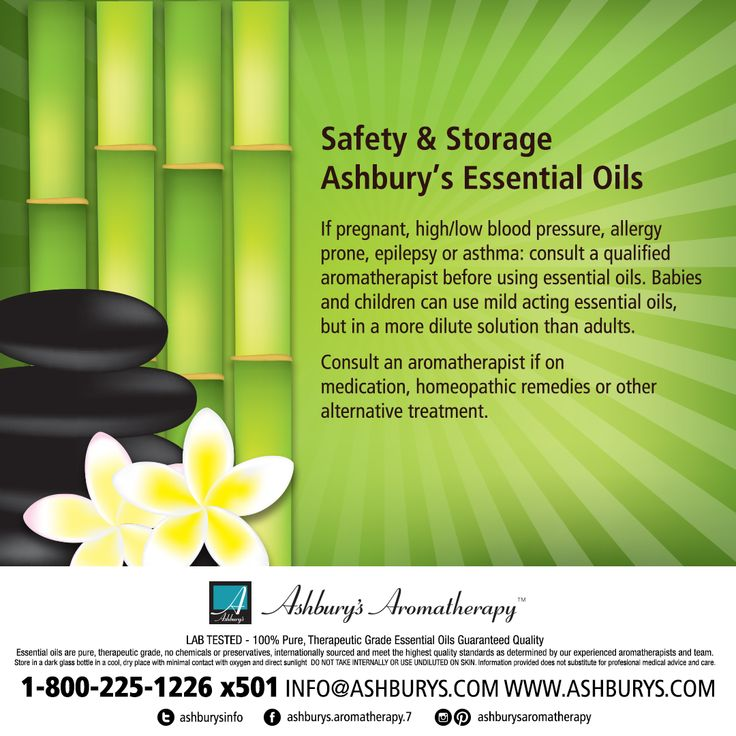Safety & Storage of Ashbury's Essential Oils If pregnant, high/low blood pressure, allergy prone, epilepsy or asthma: consult a qualified aromatherapist before using essential oils. Babies and children can use mild acting essential oils, but in a more dilute solution than adults. Consult an aromatherapist if on medication, homeopathic remedies or other alternative treatment. https://www.ashburys.com/ #ashburysaromatherapy