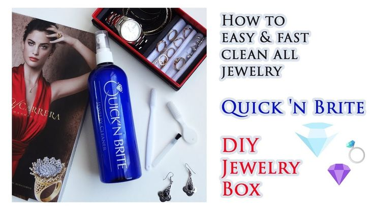 How to easy and fast clean all jewelry | Quick 'n Brite | DIY Jewelry Box