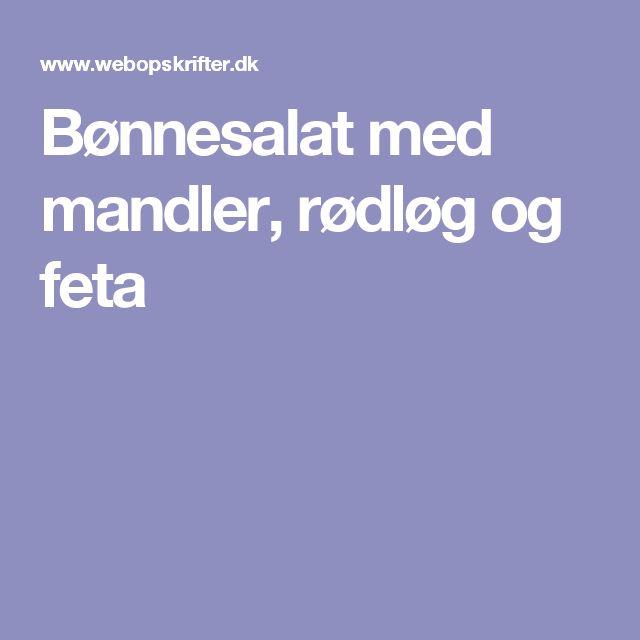 Bønnesalat med mandler, rødløg og feta