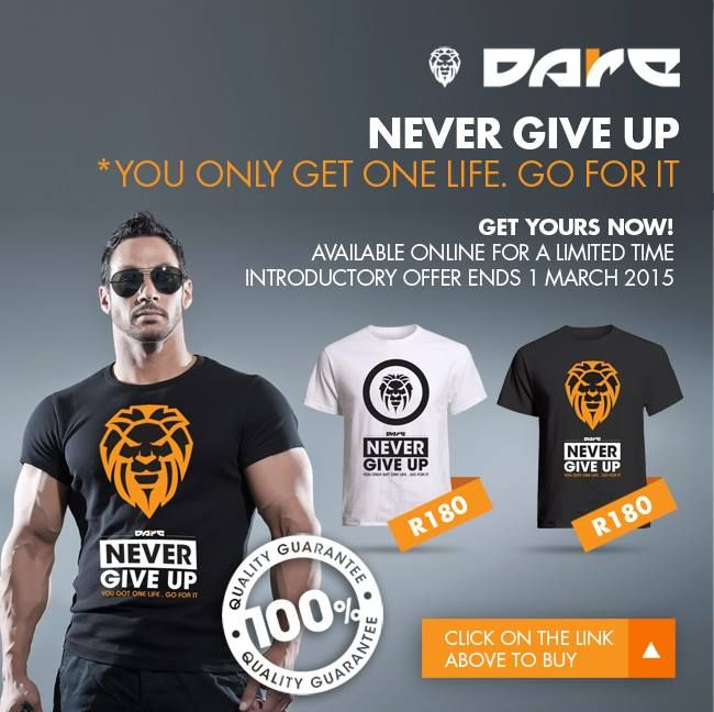 Never Give up Dare Fitness T-shirts available from www.daredezigns.com