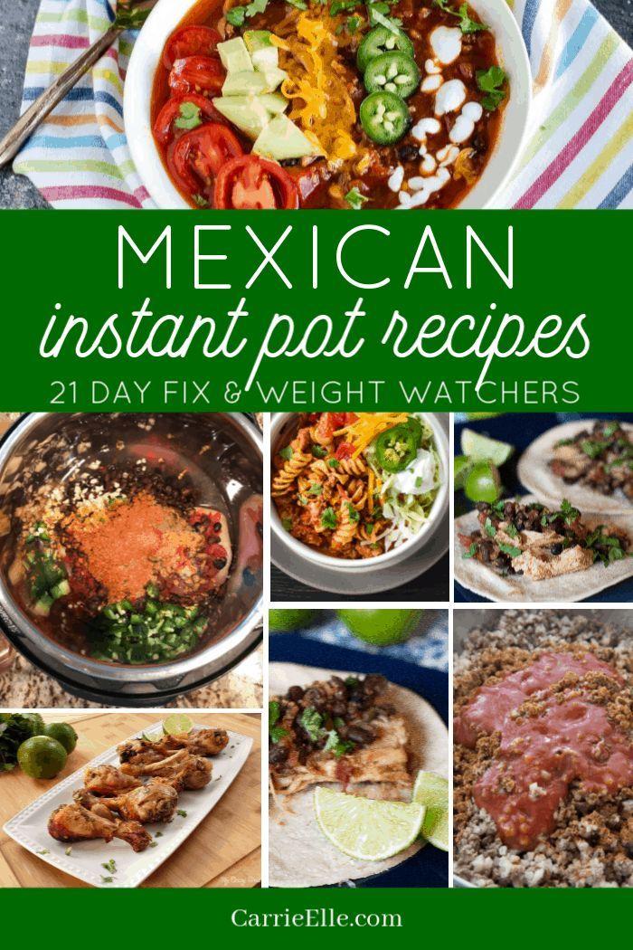 21 Day Fix Instant Pot Mexican Recipes Via Carrieelleblog Healthy Instant Pot Recipes Pot Recipes Healthy Easy Instant Pot Recipes