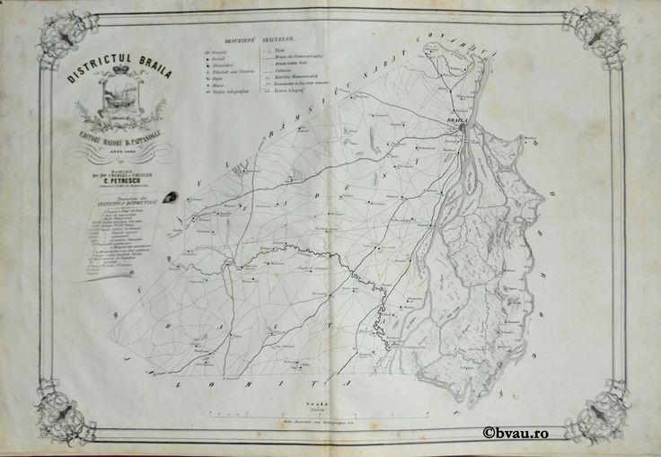 """Districtul Braila, întocmit şi editat de Maior D. Pappasoglu, 1863. Imagine din colecțiile Bibliotecii """"V.A. Urechia"""" Galați."""