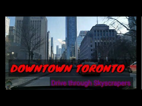 Downtown Toronto Drive Through Deskcam Shoot Youtube Downtown Toronto Downtown Toronto