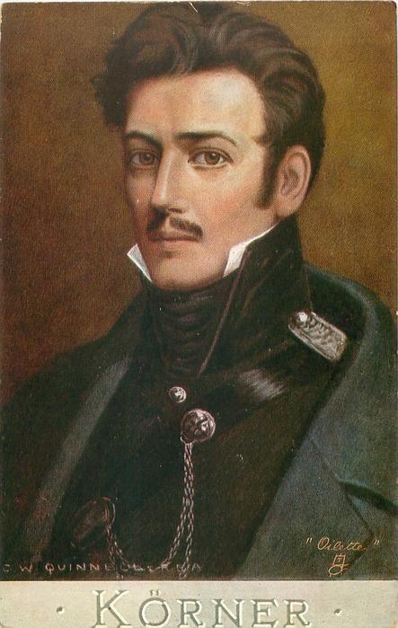 Carl Theodor Körner ~ C.W. Quinnell