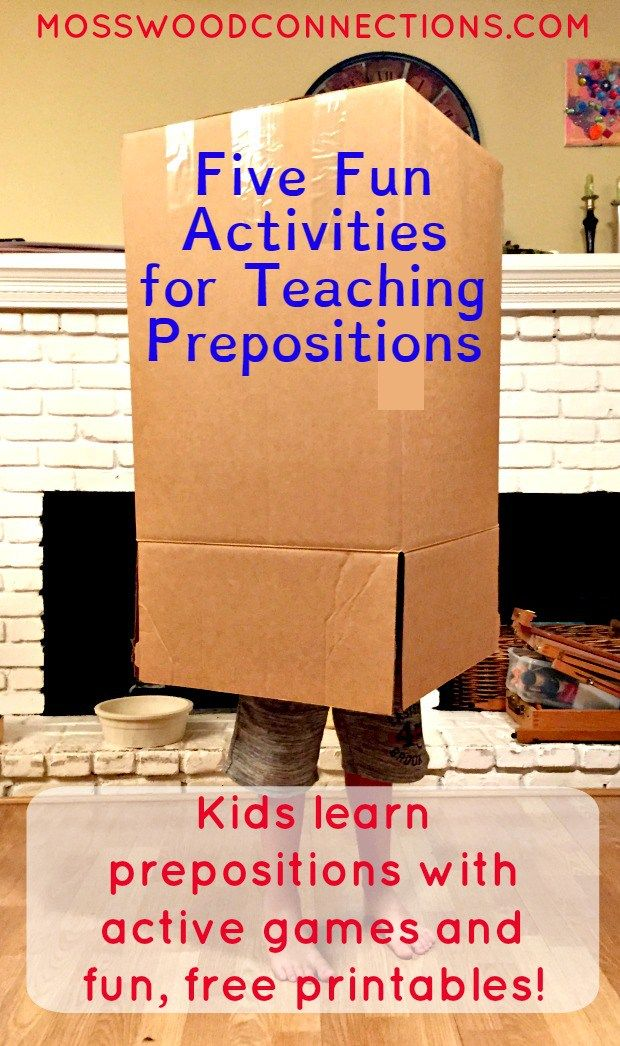 Five Fun Activities for Teaching Prepositions Kids Learn Prepositions with Active Games and Fun Free Printables