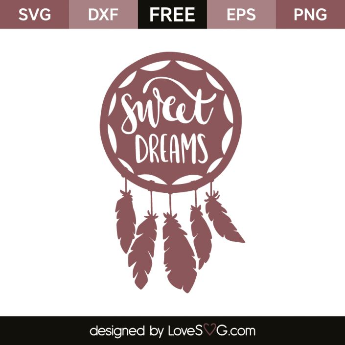 *** FREE SVG CUT FILE for Cricut, Silhouette and more *** Sweet dreams – Dream catcher