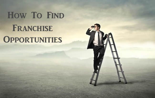 Some Lucrative Tips On How To Find Business Franchise Opportunities