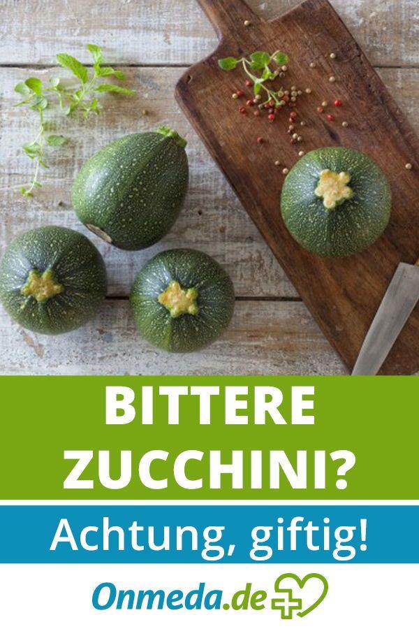 Bittere Zucchini Kurbisse Und Gurken Konnen Giftig Sein Onmeda De Zucchini Zucchini Bitter Kurbisse