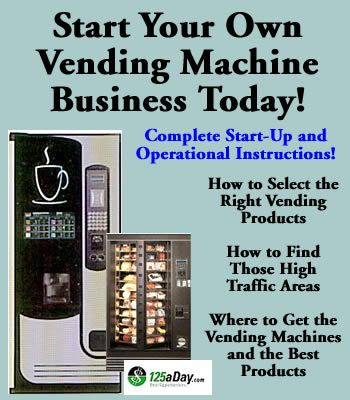 Start Your Own Vending Machine Business