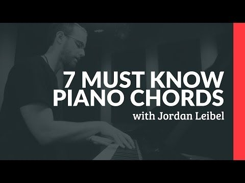 7 Chords Every Piano Player Must Know - Piano Lesson (Pianote) - YouTube