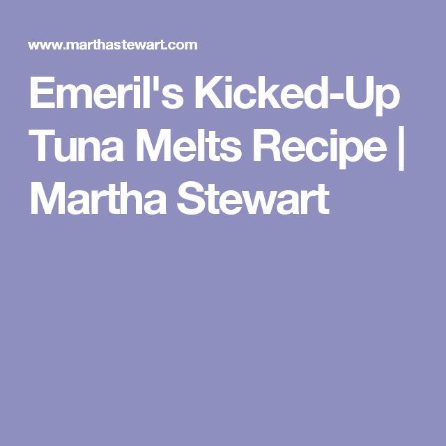 Emeril's Kicked-Up Tuna Melts Recipe | Martha Stewart