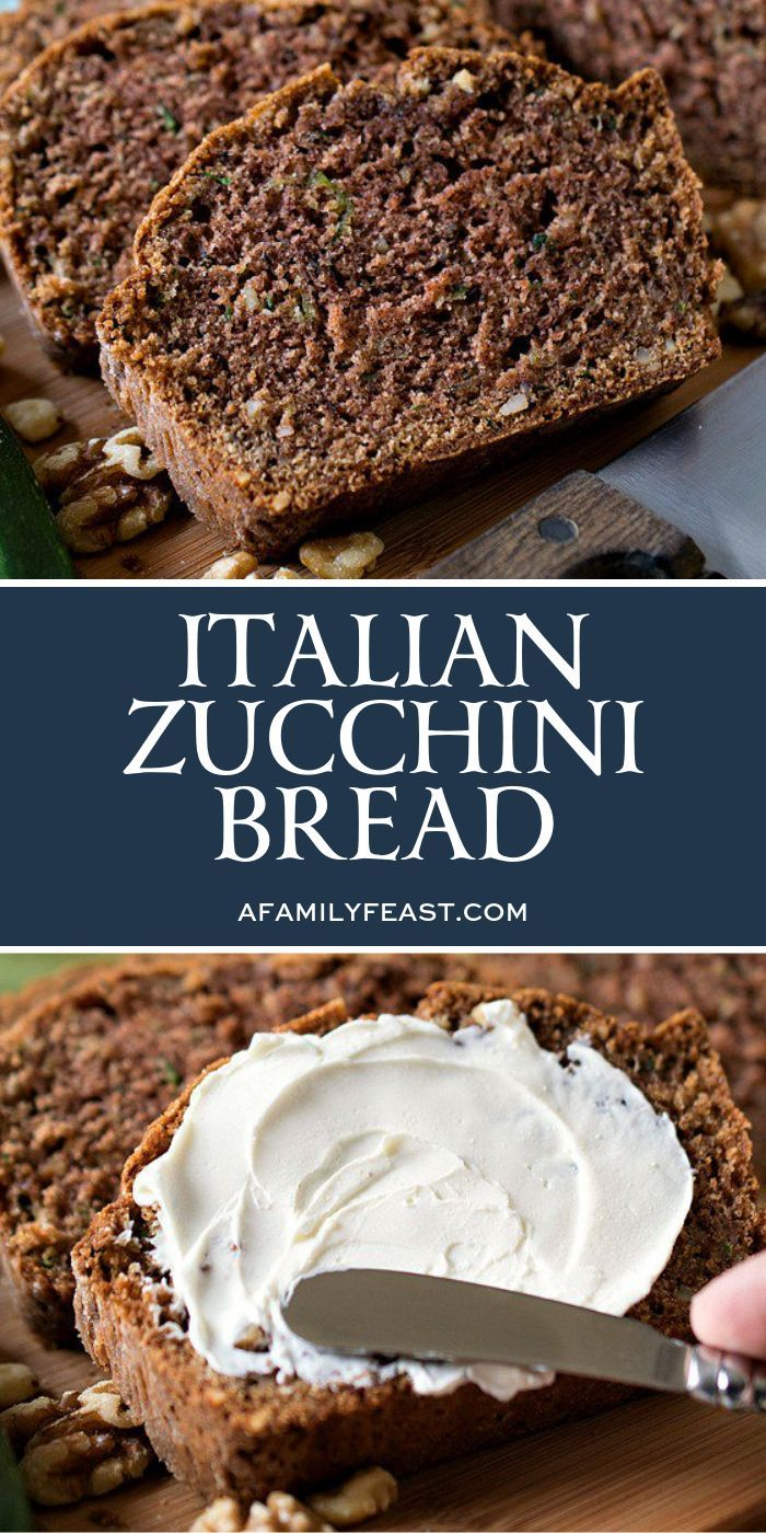 Italian Zucchini Bread Recipe Breakfast Dessert Zucchini