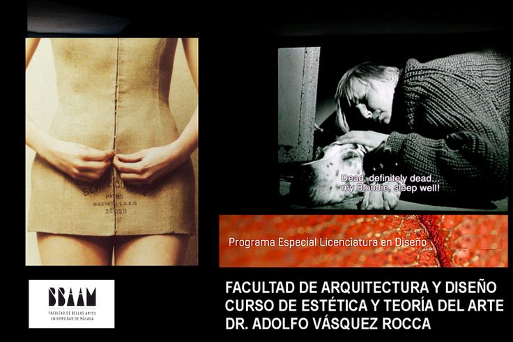 ARTE Curso de Estética y Arte contemporáneo Dr. Adolfo Vásquez Rocca D.Phil  Art and Style Philosophy