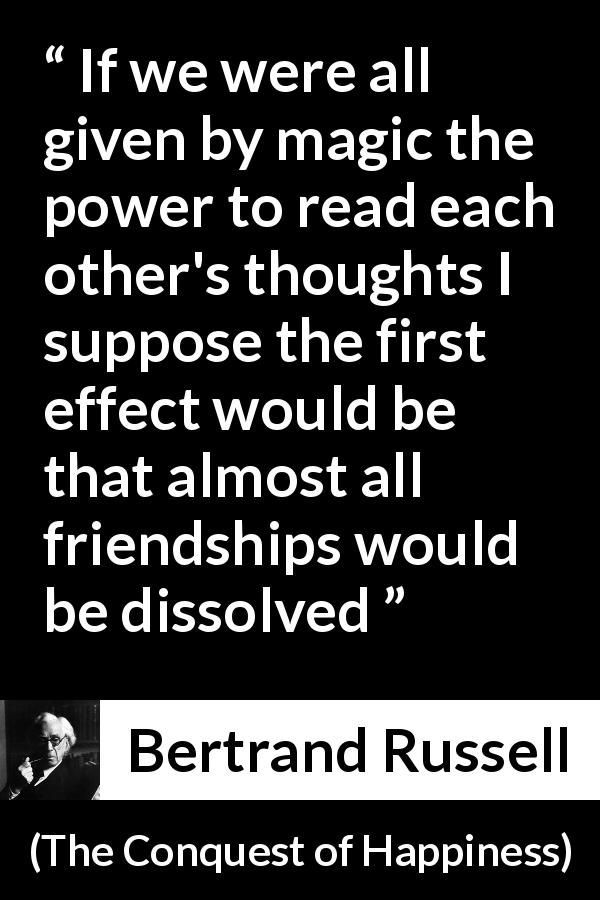 Bertrand Russell About Friendship The Conquest Of Happiness 1930 Book Quotes Friendship Quotes Bertrand