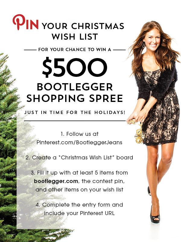 *Click through image for entry form* Enter to #WIN a $500 #Bootlegger GC just in time for holiday's by sharing your wish list! Start pinning!