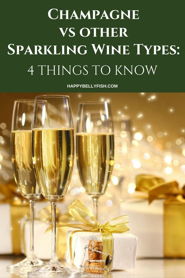 Champagne vs other Sparkling Wine Types: 4 Things to Know
