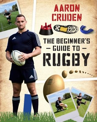 The Beginner's Guide To Rugby