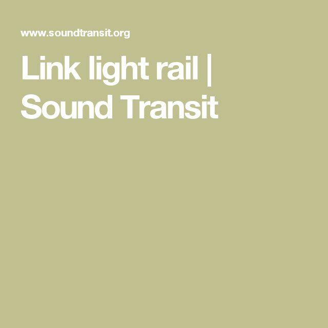 Link light rail | Sound Transit