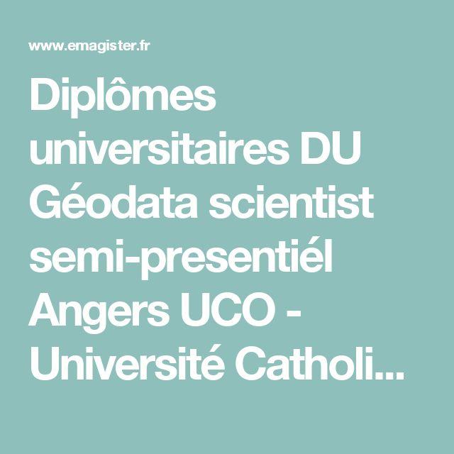 Diplômes universitaires DU Géodata scientist semi-presentiél Angers UCO - Université Catholique de l'Ouest | Emagister