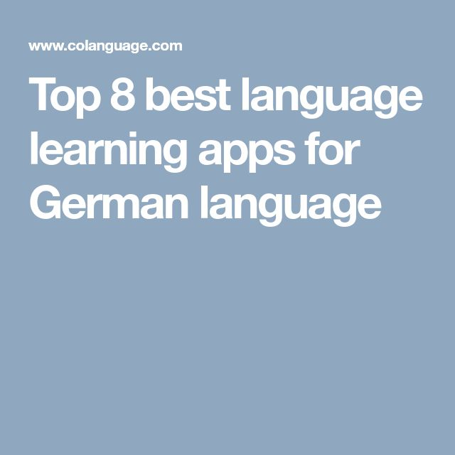 Top 8 best language learning apps for German language